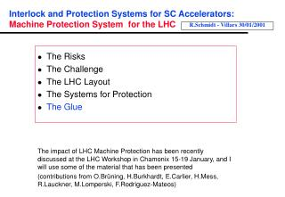 Interlock and Protection Systems for SC Accelerators: Machine Protection System  for the LHC