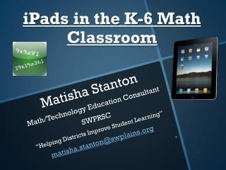 iPads  in the K-6 Math Classroom