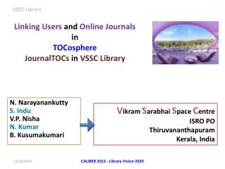 Linking Users  and  Online Journals  in  TOCosphere JournalTOCs in VSSC Library