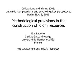 Methodological provisions in the construction of idiom resources