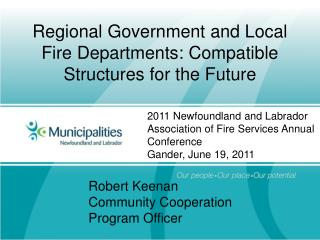 Regional Government and Local Fire Departments: Compatible Structures for the Future