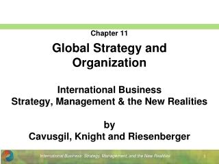 Chapter 11 Global Strategy and Organization