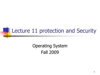 Lecture 11 protection and Security