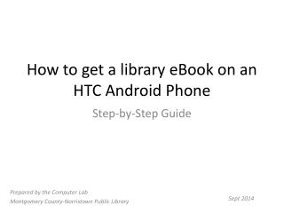 How to get a library eBook on an HTC Android Phone