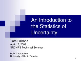 An Introduction to the Statistics of Uncertainty
