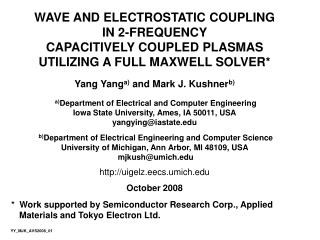 WAVE AND ELECTROSTATIC COUPLING IN 2-FREQUENCY CAPACITIVELY COUPLED PLASMAS