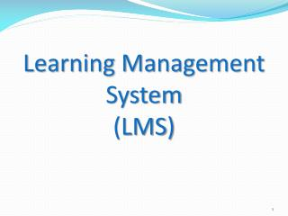 Learning  Management System (LMS )