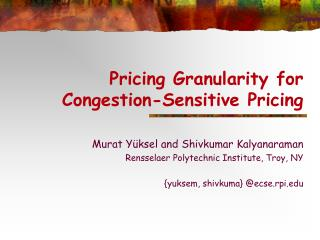 Pricing Granularity for Congestion-Sensitive Pricing