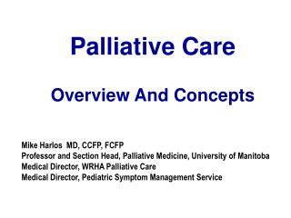 Palliative Care Overview And Concepts