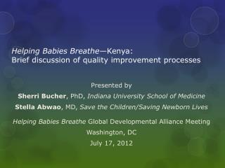 Helping Babies Breathe —Kenya: Brief discussion of quality improvement processes