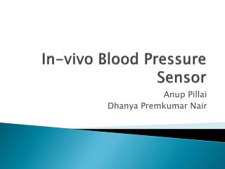 In-vivo Blood Pressure Sensor