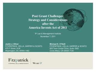 Post Grant Challenges: Strategy and Considerations after the America Invents Act of 2011