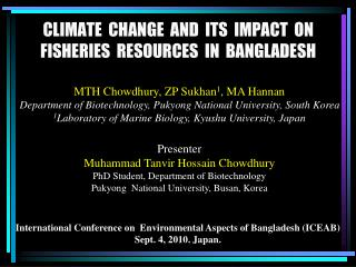 CLIMATE  CHANGE  AND  ITS  IMPACT  ON FISHERIES  RESOURCES  IN  BANGLADESH
