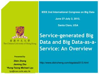 Service-generated Big Data and Big Data-as-a-Service: An Overview
