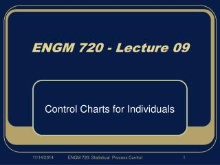 ENGM 720 - Lecture 09