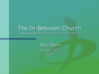 The In-Between Church  Navigating Size Transformation in Congregations