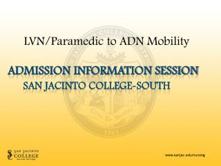 Admission information session San Jacinto College-South