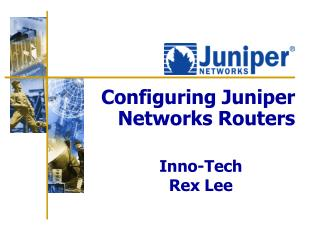 Configuring Juniper Networks Routers