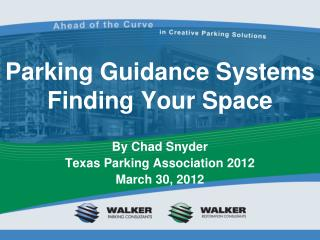 Parking Guidance Systems Finding Your Space