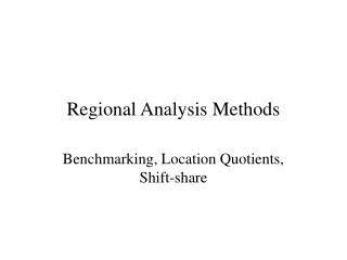 Regional Analysis Methods