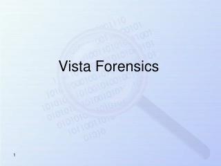 Vista Forensics