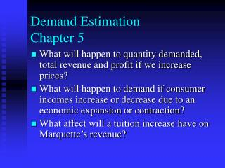 Demand Estimation  Chapter 5