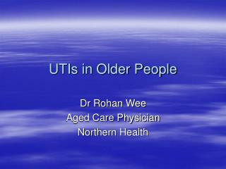 UTIs in Older People