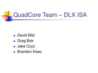 QuadCore Team – DLX ISA