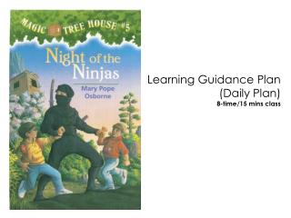Learning Guidance Plan (Daily Plan) 8-time/15 mins class
