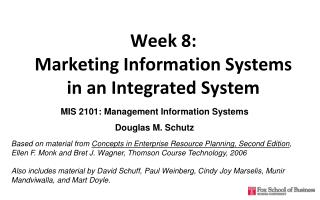 Week 8:  Marketing Information Systems  in an Integrated System