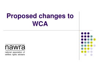 Proposed changes to WCA