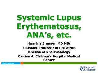 Systemic Lupus Erythematosus, ANA's, etc.