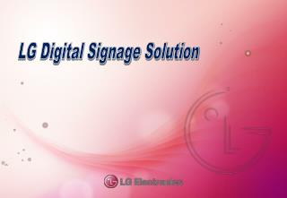 LG Digital Signage Solution