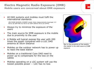 Electro Magnetic Radio Exposure (EMR) Mobile users are concerned about EMR exposure
