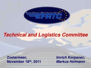 Technical and Logistics Committee