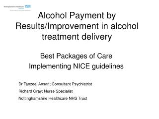 Alcohol Payment by Results/Improvement in alcohol treatment delivery