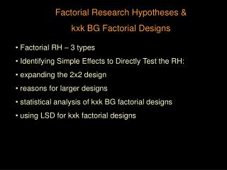 Factorial Research Hypotheses &  kxk BG Factorial Designs