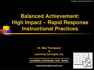 Balanced Achievement: High Impact – Rapid Response  Instructional Practices