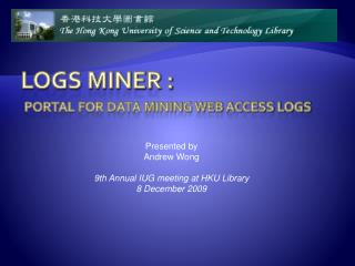 Logs Miner : Portal for Data Mining Web Access Logs