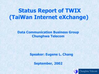 Data Communication Business Group Chunghwa Telecom