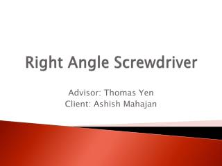 Right Angle Screwdriver