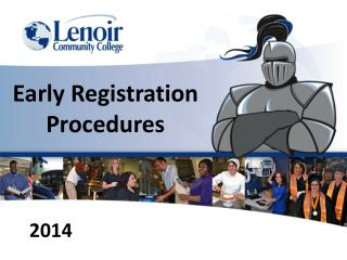 Early Registration Procedures