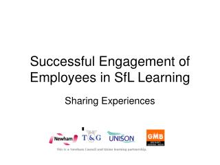 Successful Engagement of Employees in SfL Learning