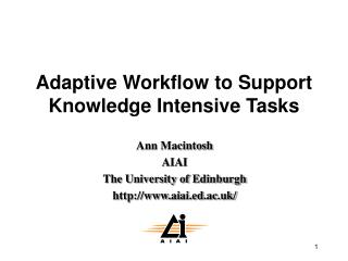 Adaptive Workflow to Support Knowledge Intensive Tasks