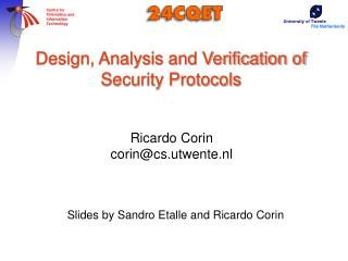 Design, Analysis and Verification of Security Protocols