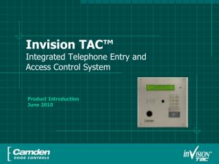 Invision TAC™ Integrated Telephone Entry and  Access Control System