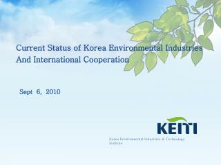 Current Status of Korea Environmental Industries And International Cooperation
