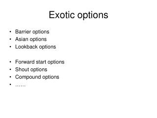 Exotic options