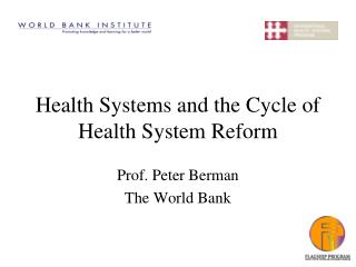Health Systems and the Cycle of Health System Reform