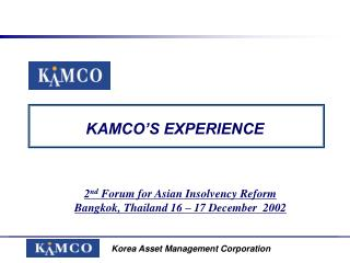 KAMCO'S EXPERIENCE